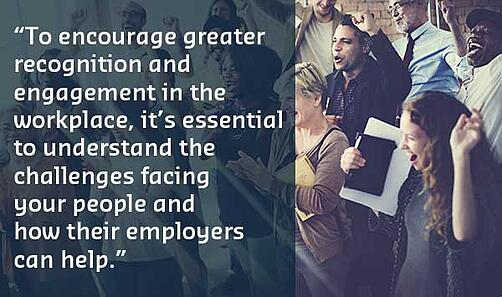 Encourage greater engagement by understanding the challenges faced by your employees